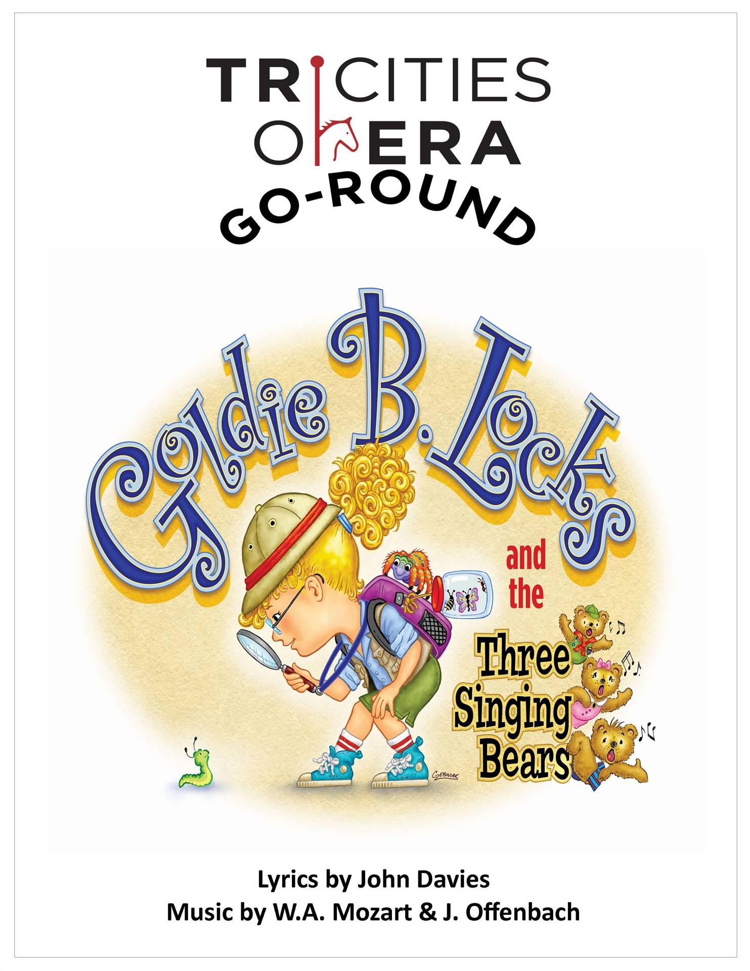 Goldie B. Locks-Tri Cities Opera