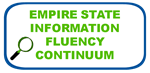Empire State Information Fluency Continuum